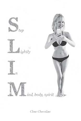 SLIM: Step Lightly In Mind, Body, Spirit